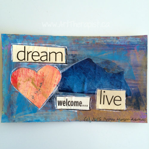 dream welcome give